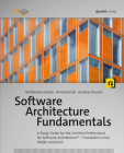 Software Architecture Fundamentals: A Study Guide for the Certified Professional for Software Architecture(r) - Foundation Level - Isaqb Compliant Cover Image