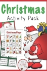 christmas activity pack: Christmas Coloring Books Bulk Assortment for Kids Toddlers 112 pages size 6*9 Cover Image