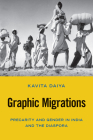 Graphic Migrations: Precarity and Gender in India and the Diaspora (Asian American History & Cultu) Cover Image