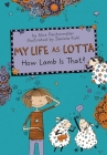 My Life as Lotta: How Lamb Is That? Cover Image