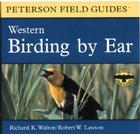 Birding by Ear: Western North America Cover Image