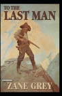 To The Last Man Annotated Cover Image