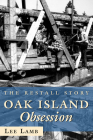 Oak Island Obsession: The Restall Story Cover Image