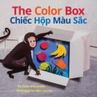 The Color Box / Chiec Hop Mau Sac: Babl Children's Books in Vietnamese and English Cover Image