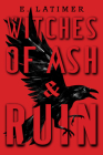 Witches of Ash and Ruin Cover Image