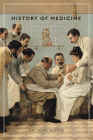 History of Medicine: A Scandalously Short Introduction Cover Image