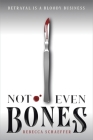 Not Even Bones (Market of Monsters #1) Cover Image