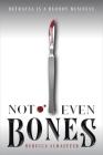Not Even Bones (Market of Monsters #1) Cover Image