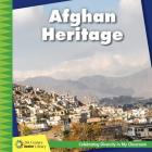 Afghan Heritage (21st Century Junior Library: Celebrating Diversity in My Cla) Cover Image
