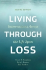 Living Through Loss: Interventions Across the Life Span Cover Image