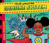 Your Amazing Immune System Cover Image