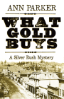 What Gold Buys Cover Image