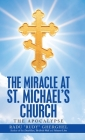 The Miracle at St. Michael's Church: The Apocalypse Cover Image