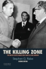 The Killing Zone: The United States Wages Cold War in Latin America Cover Image