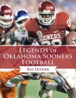 Legends of Oklahoma Sooners Football Cover Image