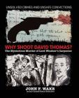 Why Shoot David Thomas? Cover Image