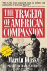 The Tragedy of American Compassion Cover Image