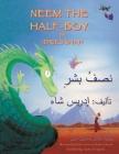 Neem the Half-Boy: English-Arabic Edition (Hoopoe Teaching-Stories) Cover Image