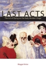 Last Acts: The Art of Dying on the Early Modern Stage Cover Image