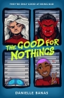 The Good for Nothings Cover Image