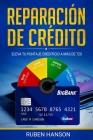 Reparación de Crédito: Eleva Tu Puntaje Crediticio a Más de 720 Cover Image