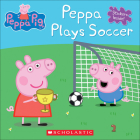 Peppa Plays Soccer (Peppa Pig) Cover Image