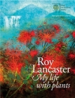 Roy Lancaster: My Life with Plants Cover Image