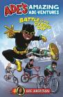 Ade's Amazing Ade-ventures: Battle of the Cyborg Cat Cover Image