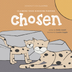 Chosen: Claiming Your Kingdom Purpose Cover Image