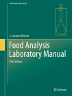 Food Analysis Laboratory Manual (Food Science Text) Cover Image