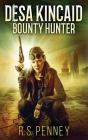 Desa Kincaid - Bounty Hunter Cover Image