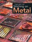 The Art of Stitching on Metal Cover Image