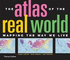 The Atlas of the Real World: Mapping the Way We Live Cover Image