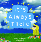 It's Always There: Mindfully Me Book 1 Cover Image