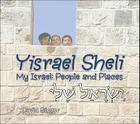 Yisrael Sheli/My Israel: People and Places Cover Image