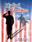 My Dad The Hero Cover Image