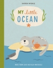 My Little Ocean (A Natural World Board Book) Cover Image