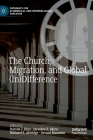 The Church, Migration, and Global (In)Difference (Pathways for Ecumenical and Interreligious Dialogue) Cover Image