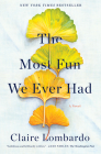 The Most Fun We Ever Had: A Novel Cover Image