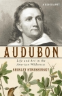 Audubon: Life and Art in the American Wilderness Cover Image