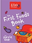 The First Foods Book Cover Image