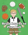 Brian Learns To Play Ball Cover Image