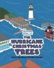 The Hurricane Christmas Trees Cover Image