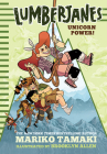 Unicorn Power! (Lumberjanes) Cover Image