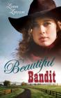 Beautiful Bandit (Lone Star Legends #1) Cover Image