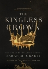 The Kingless Crown: Kingdom of the White Sea Book One Cover Image