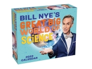 Bill Nye's Great Big World of Science 2022 Day-to-Day Calendar Cover Image