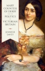 Mary, Countess of Derby, and the Politics of Victorian Britain Cover Image