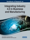 Handbook of Research on Integrating Industry 4.0 in Business and Manufacturing Cover Image