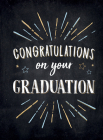 Congratulations on Your Graduation: Encouraging Quotes to Empower and Inspire Cover Image
